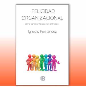 Libro Felicidad Organizacional